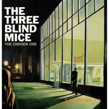 The Three Blind Mice - The Chosen One (2015)