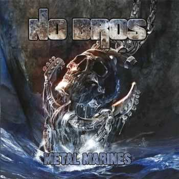 No Bros - Metal Marines (2015)