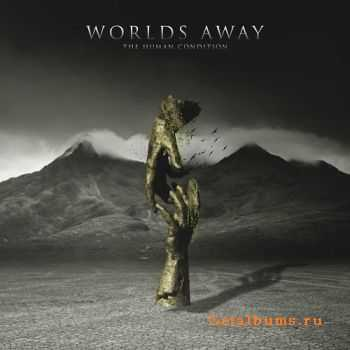 Worlds Away - The Human Condition (EP) (2015)