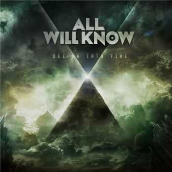 All Will Know - Deeper Into Time (2015)