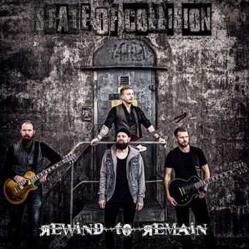 State of Collision - Rewind to Remain (2015)