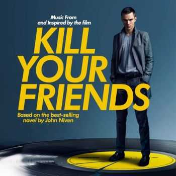 OST - Kill Your Friends (2015)