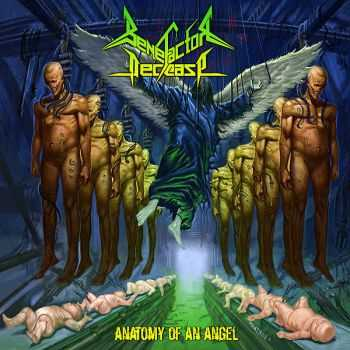 Benefactor Decease - Anatomy of an Angel (2015)