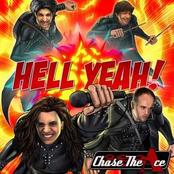 Chase The Ace - Hell Yeah! (2015)