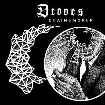DROVES - Chainsmoker EP (2015)