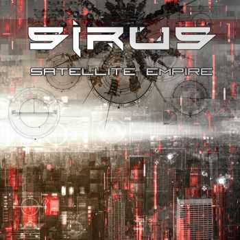 Sirus - Satellite Empire [Limited Edition] (2015)