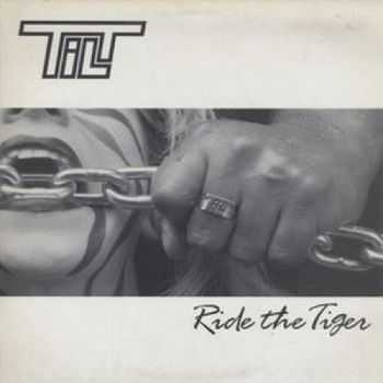 Tilt - Ride The Tiger (1987)