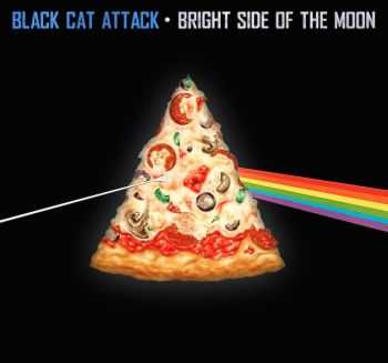 Black Cat Attack - Bright Side of the Moon [EP] (2014)