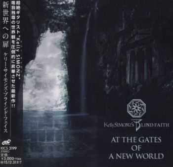 Kelly Simonz's Blind Faith - At The Gates Of A New World (Japanese Edition) (2015)