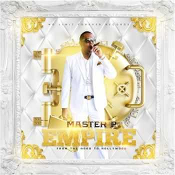 Master P - Empire from the Hood to Hollywood (2015)