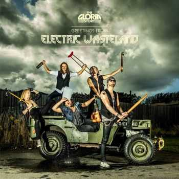 The Gloria Story - Greetings From Electric Wasteland (2015)