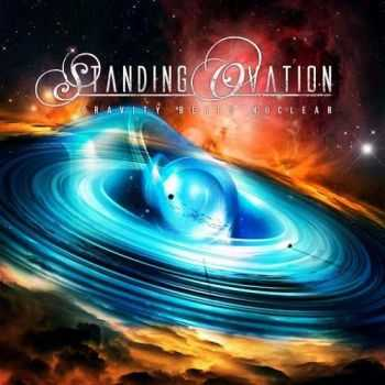 Standing Ovation - Gravity Beats Nuclear (2015)