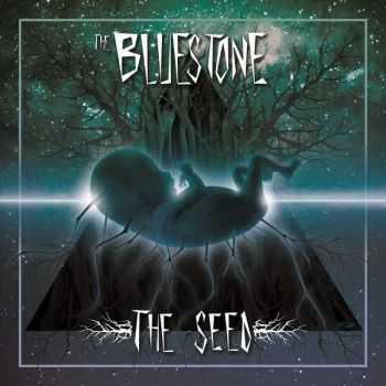 The Bluestone - The Seed (2015)