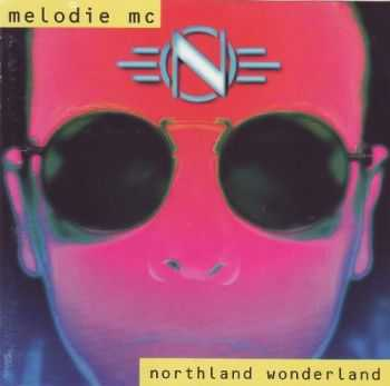 Melodie MC - Northland Wonderland (1993)
