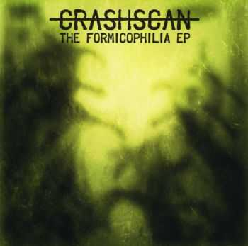 Crash-Scan - The Formicophilia [ep] (2015)
