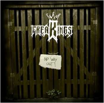 FreaKings - No Way Out (2011)