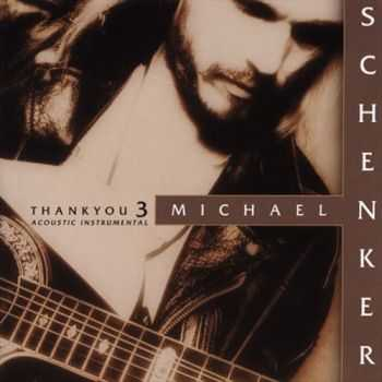Michael Schenker - Thank You, Vol. 3 (solo) 2001