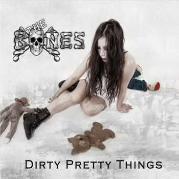 The Bones - Dirty Pretty Things (2015)