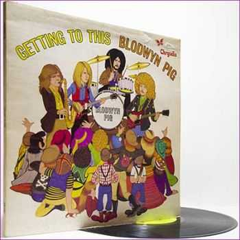 Blodwyn Pig - Getting To This (1970) (Vinyl 1st press)