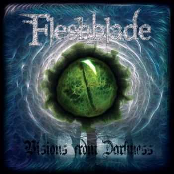 Fleshblade - Visions From Darkness (2014)