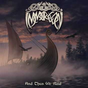 Immorgon - And Thus We Raid (2015)