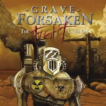 Grave Forsaken - The Fight Goes On (2015)