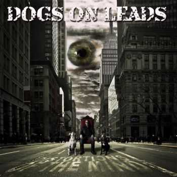 Dogs On Leads - Distortions Of The Mind (2015)