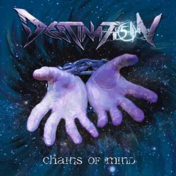 Destination 5-11 - Chains Of Mind (EP) (2015)