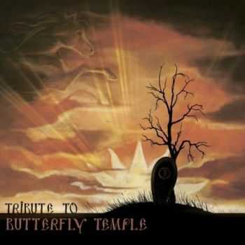 V/A - Tribute To Butterfly Temple (2015)