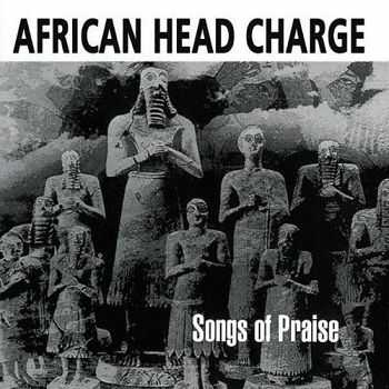 African Head Charge - Songs Of Praise (1990)