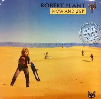 Robert Plant - Now And Zep (1988) Lossless