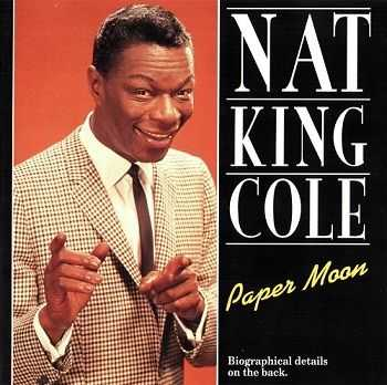 Nat King Cole - Paper Moon (1994)