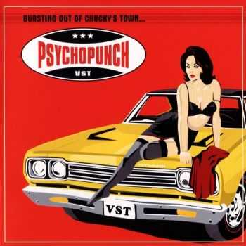 Psychopunch - Bursting Out Of Chucky's Town... (2000)