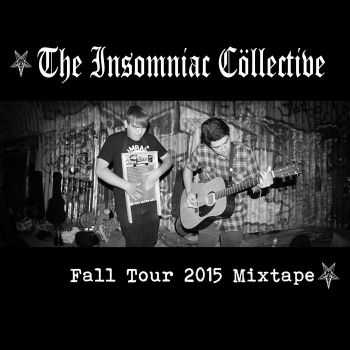 The Insomniac Collective - Fall Tour 2015 Mixtape (2015)