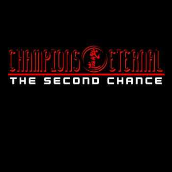 Hyde209 - Champions Eternal - The Second Chance (2015)