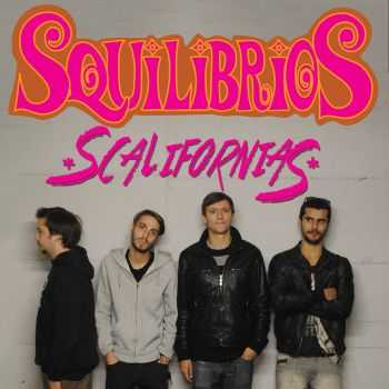 Squilibrios - Scalifornias (2015)