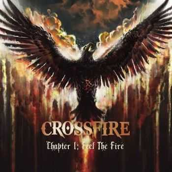 Crossfire - Chapter 1: Feel The Fire (2015)