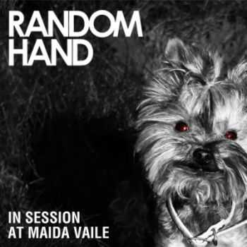 Random Hand - In Session At Maida Vaile (2009)