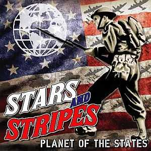 Stars And Stripes - Planet Of The States (2015)