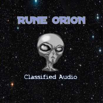 Rune Orion - Classified Audio (2015)