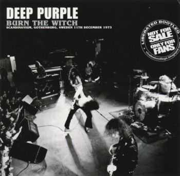 Deep Purple - Burn The Witch (1973) Lossless