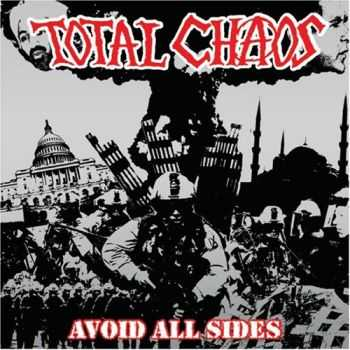 Total Chaos - Avoid All Sides (2008)
