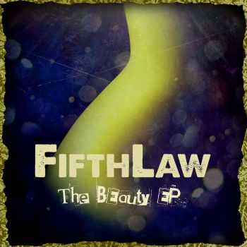 Fifthlaw - The Beauty (EP) (2015)