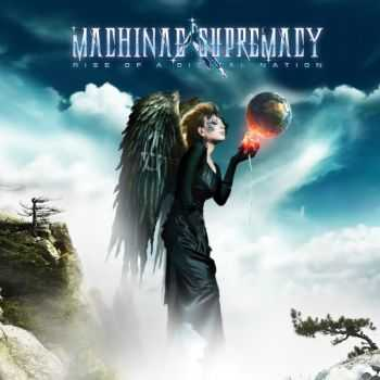 Machinae Supremacy - Rise Of A Digital Nation (2012)