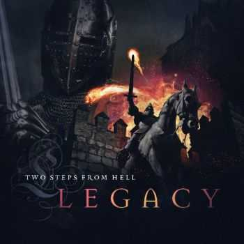 Two Steps From Hell - Legacy (2015)