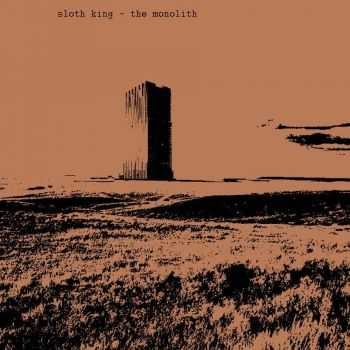 Sloth King - The Monolith (2015)