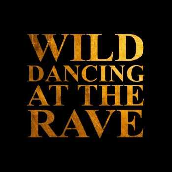 Superslims! - Wild Dancing At The Rave [EP] (2015)