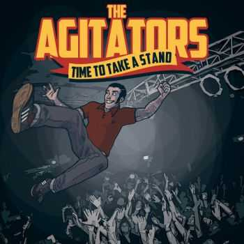 The Agitators - Time To Take A Stand (2015)