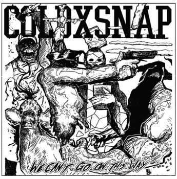 ColdxSnap - We Can't Go On This Way EP (2015)
