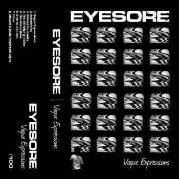 EYESORE - Vague Expressions (2015)